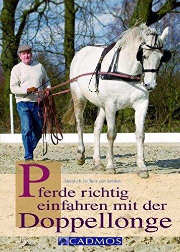 Pferde richtig einfahren mit der Doppellonge (Cadmos Ratgeber)