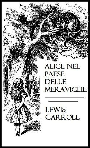 Alice Nel Paese Delle Meraviglie Italian Edition