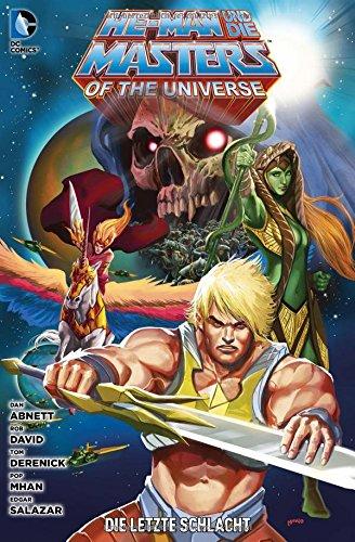 He-Man und die Masters of the Universe: Bd. 7: Die letzte Schlacht