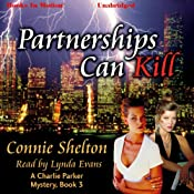 Partnerships Can Kill: A Charlie Parker Mystery, Book 3 | Connie Shelton
