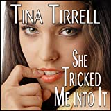 Bargain Audio Book - She Tricked Me into It