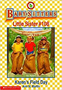 Book Karen's Field Day (Baby-Sitters Little Sister, No. 108)