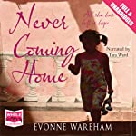Never Coming Home   Evonne Wareham