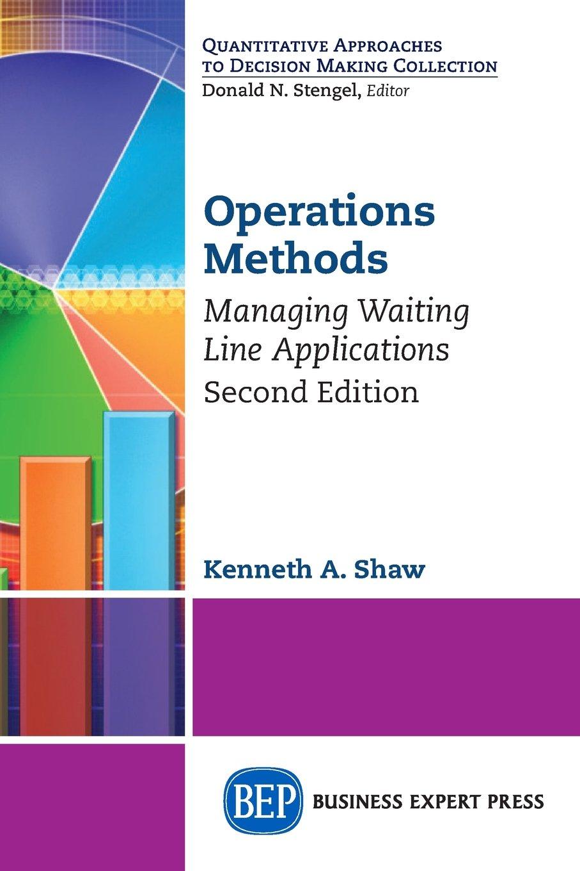 Operations Methods: Managing Waiting Line Applications, Second Edition pdf epub