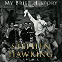 My Brief History Audiobook by Stephen Hawking Narrated by Matthew Brenher