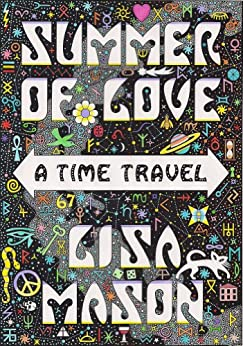 Summer of Love, A Time Travel by [Mason, Lisa]
