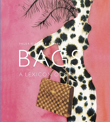 Bags: A Lexicon of Style