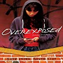 Overexposed Audiobook by Susan J. Korman Narrated by  Book Buddy Digital Media