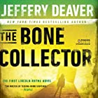 The Bone Collector: The First Lincoln Rhyme Novel Audiobook by Jeffery Deaver Narrated by Connor O'Brien