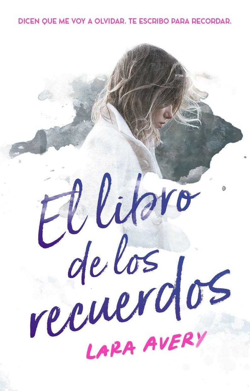Amazon.com: LIBRO DE LOS RECUERDOS, EL (9786073156110): Lara ...