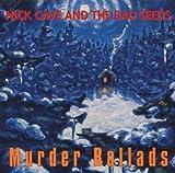 Nick Cave & The Bad Seeds: Murder Ballads (2011-Remaster) (Audio CD)