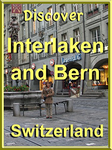 Discover Interlaken and Bern, - Shop Switzerland