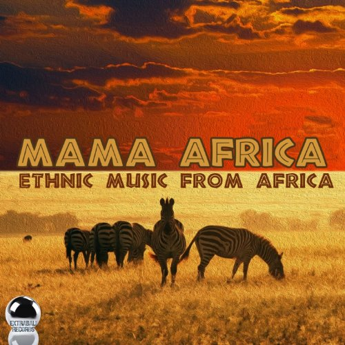 Mama Africa (Ethnic Music from...