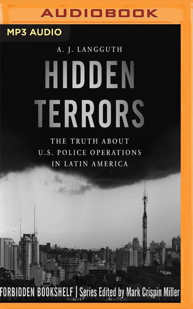 Hidden Terrors: The Truth about U.S. Police Operations in Latin America pdf