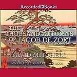 The Thousand Autumns of Jacob de Zoet   David Mitchell
