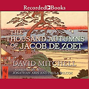 The Thousand Autumns of Jacob de Zoet Audiobook