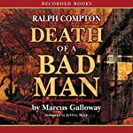 Death of a Bad Man  | Marcus Galloway