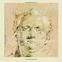 Domenico Tiepolo:  Selected Drawings