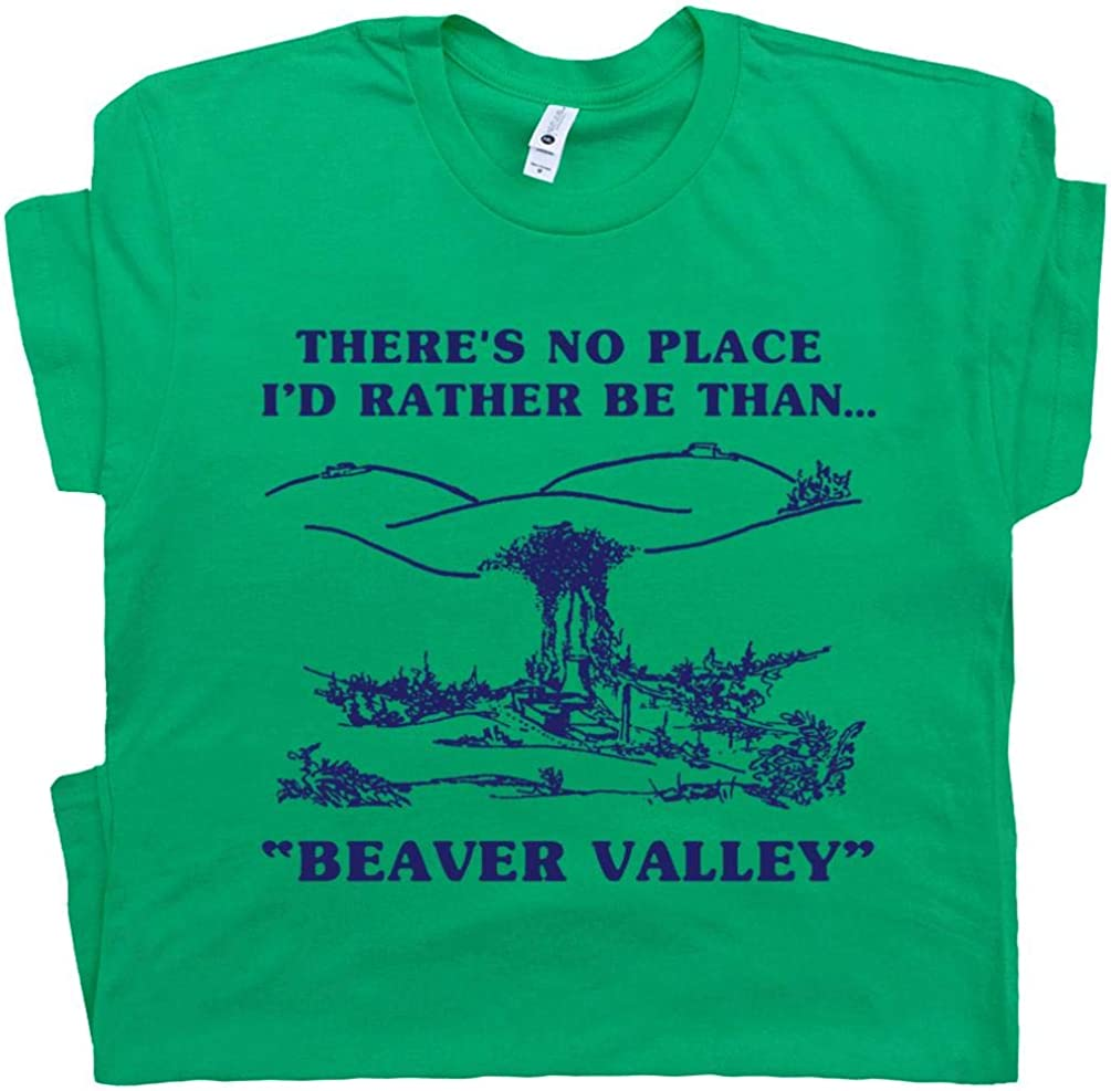 Beaver Valley T Shirt Funny Shirts Offensive Tee Saying Cool Tshirt Quote Sex Mens Adult Humor Dirty Graphic