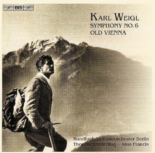 Weigl: Symphony No. 6 / Old -