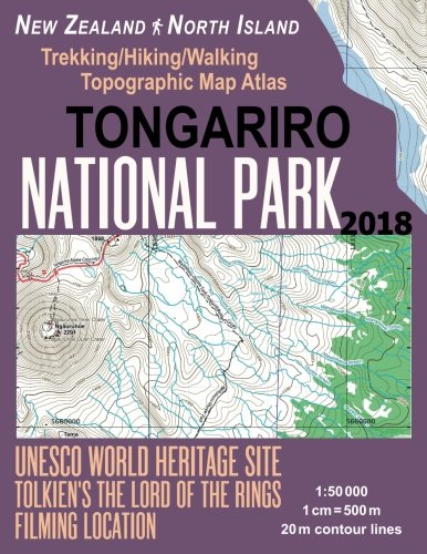 Tongariro National Park Trekking/Hiking/Walking Topographic Map Atlas Tolkien's The Lord of The Rings Filming Location New Zealand North Island ... (Travel Guide Hiking Maps for New - New Locations Zealand