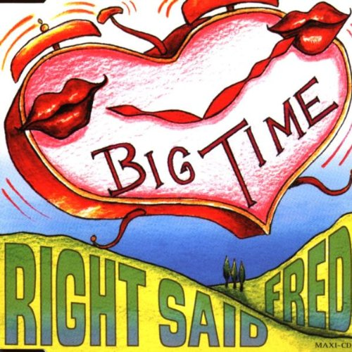 Right Said Fred - Big time [Single-CD] - Zortam Music
