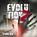 Evolution Z: Stage One Audiobook by David Bourne Narrated by Brian C. McKee