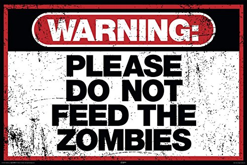 Laminated Zombie Warning Poster 36 x (Pop Art Zombie)