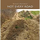Not Every Road