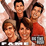 Fame: Big Time Rush | CW Cooke