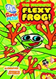 The Fantastic Flexy Frog, Michael Dahl, 1404876669