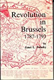 img - for Revolution in Brussels, 1787 1793 (Memoires De LA Classe Des Lettres, Collection In-80, 2E Ser, t 66, Fasc, 4-1985) book / textbook / text book