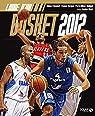 Le livre d'or du basket 2012 par Berjoan