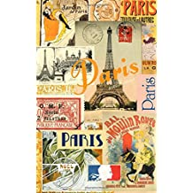 Paris: Travel Gifts / Presents [ Small Ruled Notebook / Journal – Collage ]