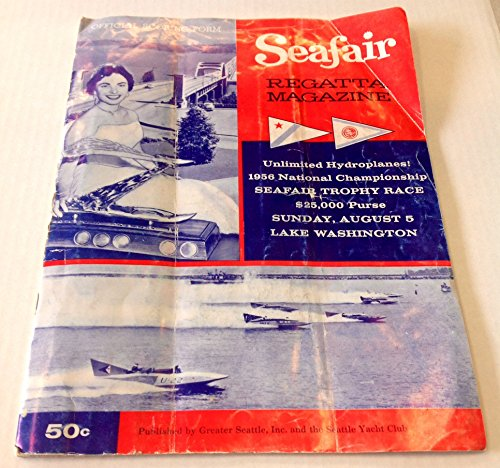 1957 Official Gold Cup Regatta Magazine Hydro Boat Racing Seattle (Hydro Boat Racing)