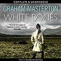White Bones: Kate Maguire Book 1 (Unabridged) Hörbuch von Graham Masterton Gesprochen von: Caroline Lennon