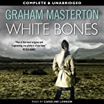 White Bones: Kate Maguire Book 1 (Unabridged) | Graham Masterton