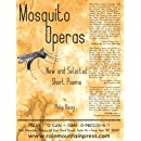 Mosquito Operas