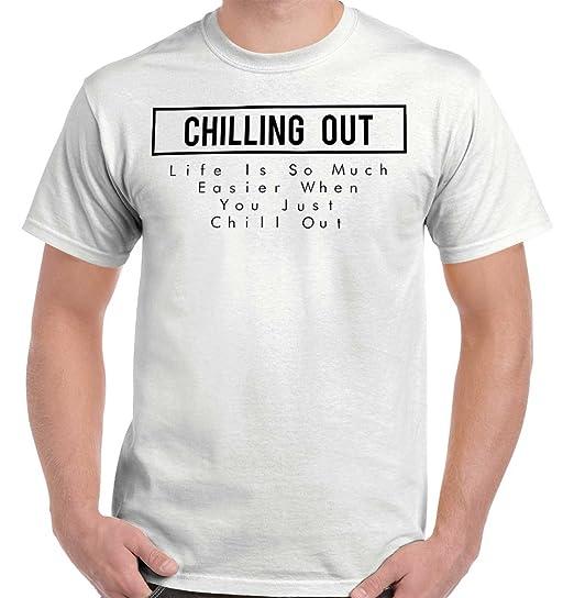 f48a97575 Brisco Brands Life Chill Out Funny Shirt | Relax Netflix Sleep Nap Chilling  TeeT-Shirt