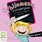 Philomena Wonderpen is a Very Naughty Teacher | Ian Bone