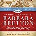 Sentimental Journey: Home Front, Book 1 Audiobook by Barbara Bretton Narrated by Maria Hostage