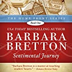 Sentimental Journey: Home Front, Book 1 | Barbara Bretton