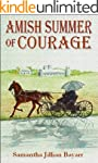 Amish Summer of Courage: Book 6: Amis...