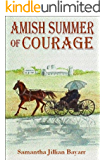 Amish Summer of Courage: Book 6: Amish, Christian Romance (Jacob's Daughter Series)