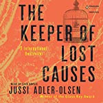 The Keeper of Lost Causes: Department Q, Book 1 | Jussi Adler-Olsen