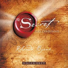 The Secret - Das Geheimnis Hörbuch von Rhonda Byrne Gesprochen von: Rhonda Byrne
