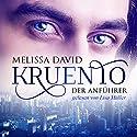 Der Anführer (Kruento 1) Hörbuch von Melissa David Gesprochen von: Lisa Müller