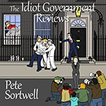 The Idiot Government Reviews: A Laugh-Out-Loud Comedy Book