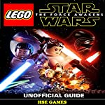 Lego Star Wars the Force Awakens Unofficial Guide | Hse Games