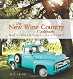 img - for The New Wine Country Cookbook: Recipes from California's Central Coast book / textbook / text book